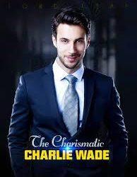Download Novel Si Karismatik Charlie Wade Bahasa Indonesia Full Bab