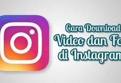 Beberapa Cara Paling Mudah Untuk Mengunduh Vidio Di Instagram