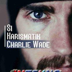 Si Karismatik Charlie Wade Bab 3517 Dan Charlie Wade 3516